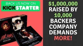 MILLION DOLLAR KICKSTARTER HOLDS BACKERS HOSTAGE & DEMANDS MORE MONEY