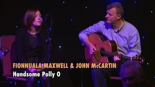 Fionnuala Maxwell & John McCartin sing