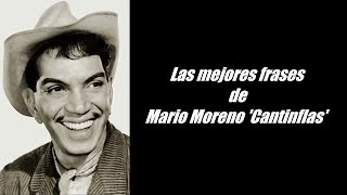 Frases Célebres De Cantinflas