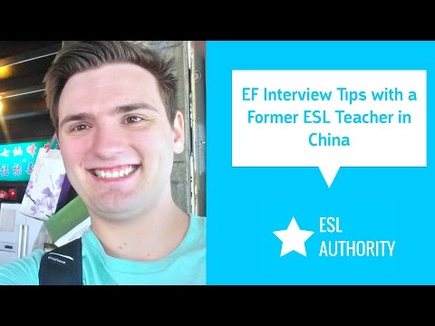 EF Interview Tips from a Former ESL Teacher in China