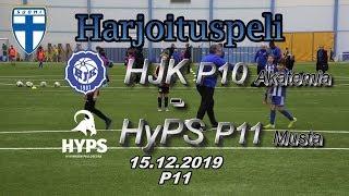 Harjoituspeli P11 HJK P10 Akatemia - HyPS P11 Musta 15.12.2019