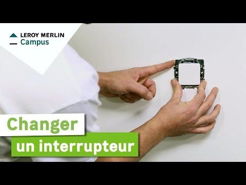 Comment changer un interrupteur ? Leroy Merlin