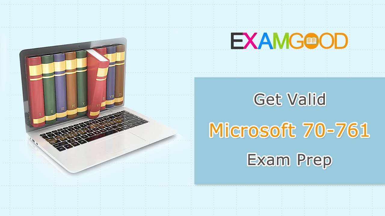 70 761 Querying Data With Transact Sql Exam Dumps70 761 Microsoft