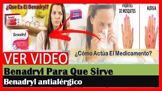 Benadryl Para Que Sirve, Difenhidramina Jarabe, Benadryl Antialergico, Benadryl Pediatrico