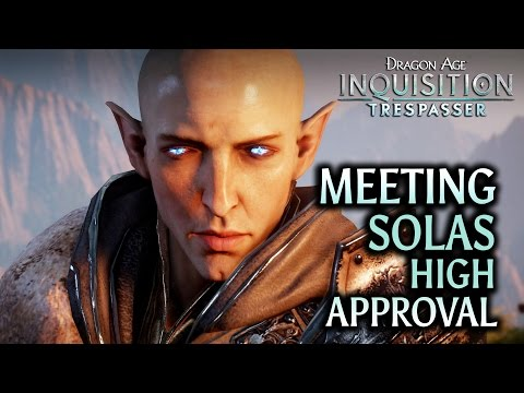 Dragon Age: Inquisition - Trespasser DLC - Meeting Solas High Approval SPOILERS