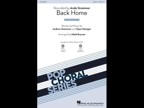 Back Home (SATB) - Arranged by Mark Brymer