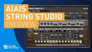 Introducing String Studio VS-3 by Applied Acoustics Systems (A|A|S)