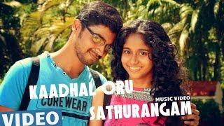 Kaadhal Oru Sathurangam Official Video Song | Azhagu Kutti Chellam | Charles | Ved Shanker Sugavanam