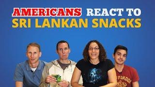 Americans React to Sri Lankan Snacks