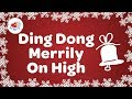 Ding Dong Merrily on High Christmas Carol with Lyrics  2018 🔔