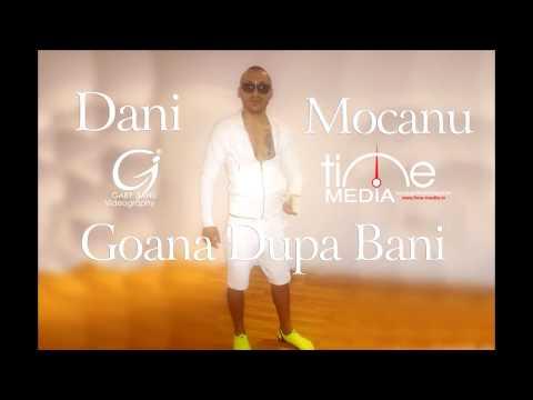 Dani Mocanu Goana dupa bani