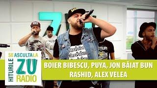 Boier Bibescu feat. Puya, Jon Baiat Bun, Rashid & Alex Velea - Stare De Show (Live la Radio ZU)