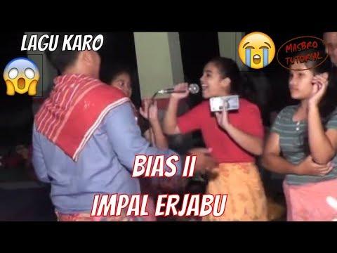 LAGU KARO BIAS II IMPAL NANGIS