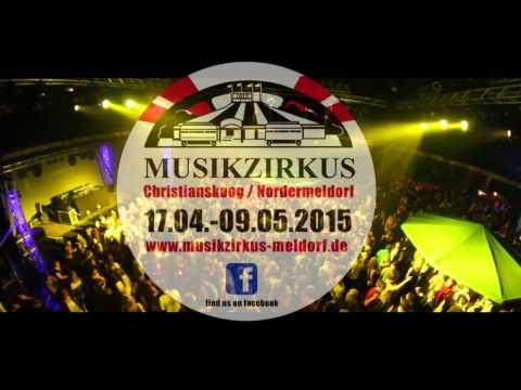 Trailer Musikzirkus Meldorf 2015