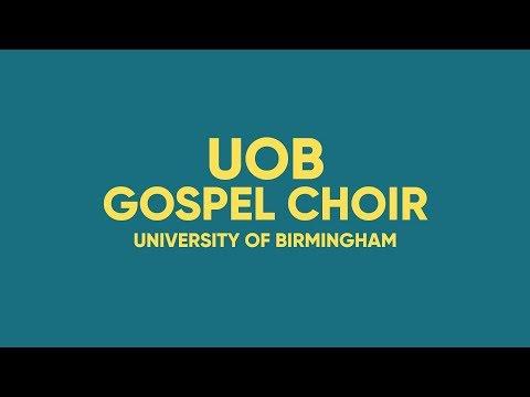 UoB Gospel Choir   University of Birmingham