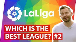 La Liga | Which is the best football league in the world? Part 2