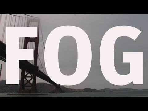 What Causes San Francisco Fog?