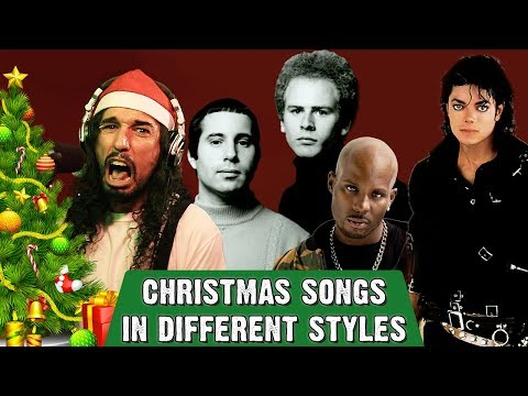 Christmas Songs in Different Styles