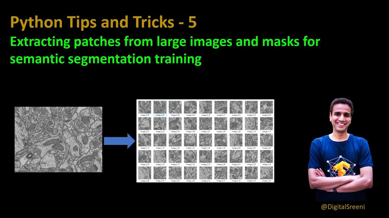 Extracting Patches from Large Images and Masks for Semantic Segmentation in Python