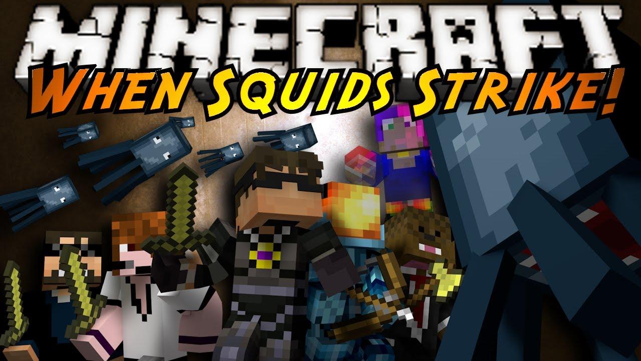 minecraft when squids strike youtube