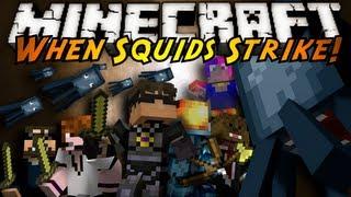Minecraft: WHEN SQUIDS STRIKE!