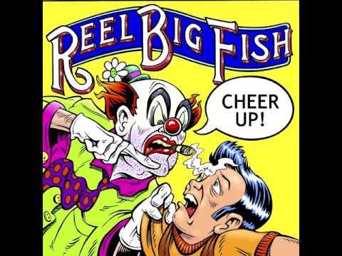 Reel Big Fish - Average Man