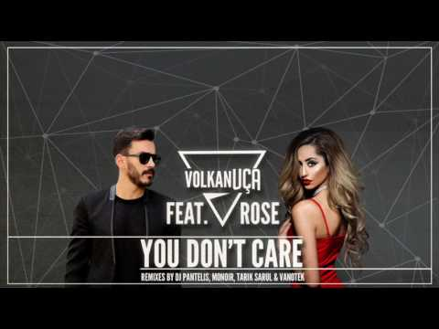 Volkan Uça feat. Rose - You Don't Care