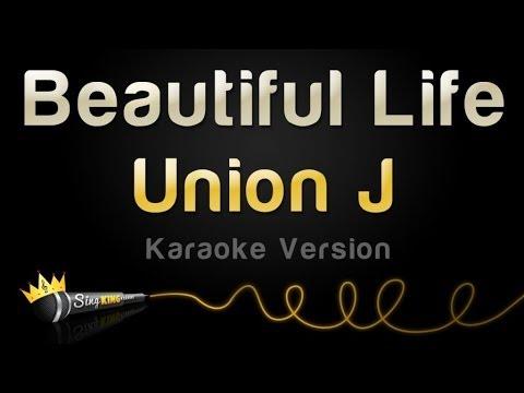 Union J - Beautiful Life (Karaoke Version)