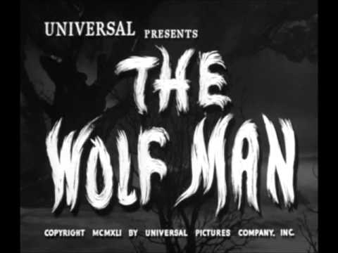 The Wolf Man 1941 - Main Title