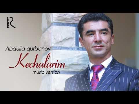 Abdulla Qurbonov - Kechalarim