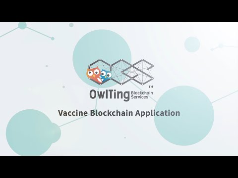 【OBS™ #OwlTing】Vaccine Blockchain Application