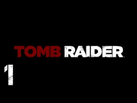 Tomb Raider (2013) GamePlay : Part 1 - INTRO (PC) |