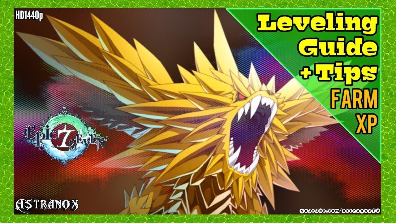Epic Seven Best Way To Level Fast Farm Xp Hero Power Leveling Guide Epic 7 Exp Farming Tips Youtube