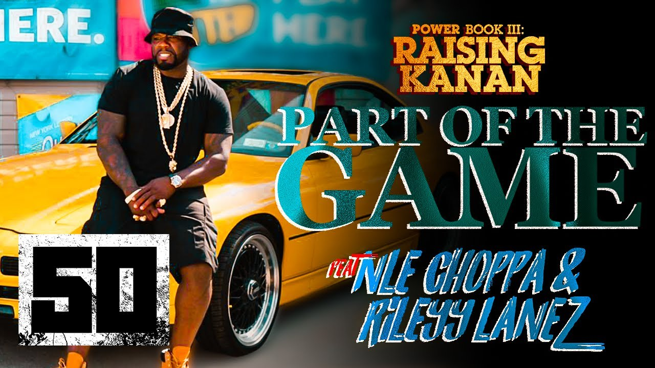 "50 Cent Dropped New Theme Song ""Part of the Game"" #RaisingKanan [VIDEO]"