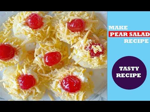 How To Make Pear Salad - Pear Salad Recipe