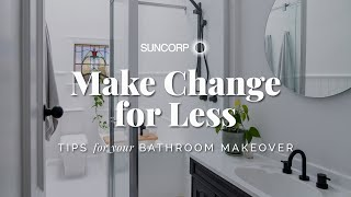 How to Save Money in Your Bathroom Makeover! Make Change for Less: DIY Home Renovation Tips