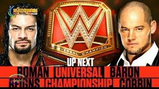 សមរភូមិ កីឡាកាស វគ្គដណ្តើមខ្សែរក្រវ៉ាត់ WWE UNIVERSAL CHAMPIONSHIP 2019