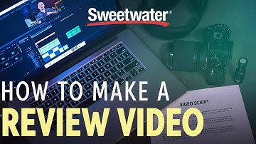 How to Make a Review Video