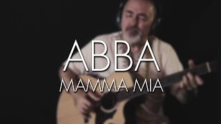 ABBA - Mamma Mia - Igor Presnyakov - solo  acoustic guitar