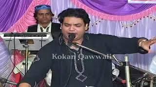 """RAIS MIYA Qawwali """"Sub Ke Kehne Se Irada Nahi Badla Jaata"""" Kokan Qawwali"""