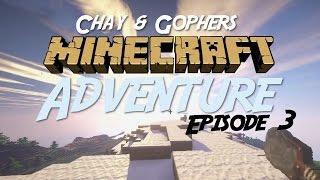 MINECRAFT Adventure #3: Chay & Gopher build a little bridge