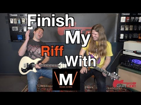 Finish My Riff With Tyler Larson ( Music Is Win)