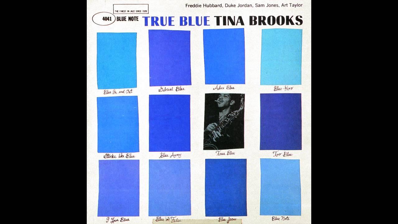 Tina Brooks - True Blue - YouTube