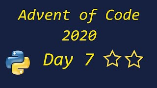 Advent Of Code 2020 Day 7 - Using Python