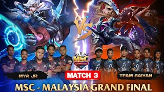 MSC MALAYSIA FINAL MATCH 3 : MYA JR VS TEAM SAIYAN - Mobile Legends MSC