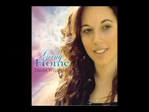 I Want to Go to Heaven, sung by Laura Williams