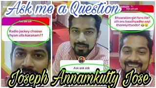 Joseph Annamkutty Jose New Video Status QNA (Question and Answers) അന്നംക്കുട്ടി ചേട്ടൻ സൂപ്പർ ആണ്