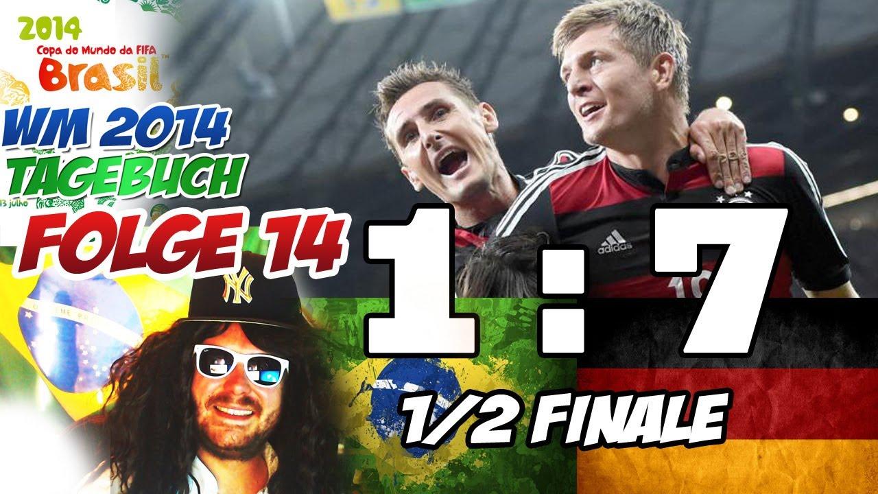 Brasilien 1 7 Deutschland Historischer Sieg Wm2014 Wm Tagebuch Vlog 14 Halbfinale