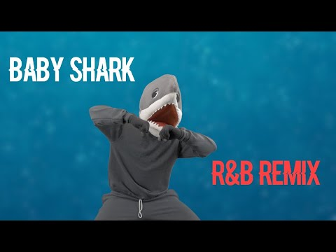 Baby Shark (R&B Remix)