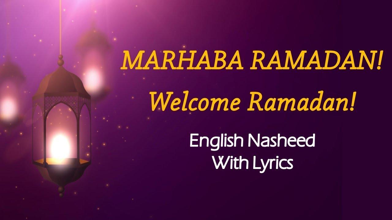 MARHABA RAMADAN! Welcome Ramadan! (English Nasheed) | Lyrics